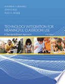 Technology Integration for Meaningful Classroom Use  A Standards Based Approach