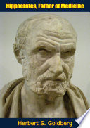 Hippocrates Father Of Medicine