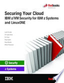 Securing Your Cloud Ibm Z Vm Security For Ibm Z Systems And Linuxone