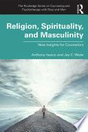 Religion Spirituality And Masculinity