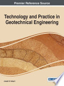 Technology And Practice In Geotechnical Engineering