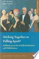 Sticking Together Or Falling Apart