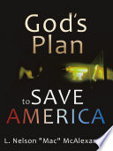 God S Plan To Save America