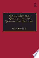 Mixing Methods  Qualitative and Quantitative Research