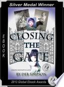 Closing The Gate