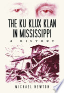The Ku Klux Klan in Mississippi
