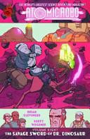Atomic Robo Volume 8  The Savage Sword of Dr  Dinosaur