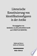 Literarische Konstituierung von Identifikationsfiguren in der Antike