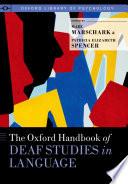The Oxford Handbook of Deaf Studies in Language