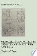 Medical Malpractice In Nineteenth Century America