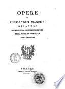 Opere di Alessandro Manzoni milanese con aggiunte e osservazioni critiche