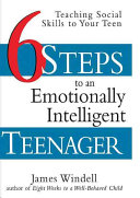 Six Steps to an Emotionally Intelligent Teenager