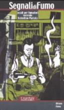 Segnali di fumo  Locali per fumatori secondo Valentino Parlato