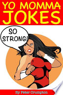 Yo Momma So Strong Jokes