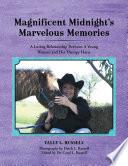 Magnificent Midnight S Marvelous Memories book