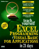 Teach Yourself Excel Programming with Visual Basic for Applications in 21 Days