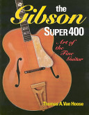 The Gibson Super 400