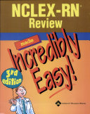 NCLEX RN Review Made Incredibly Easy