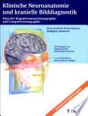 Klinische Neuroanatomie und kranielle Bilddiagnostik