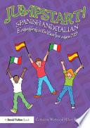 Jumpstart! Spanish And Italian : use, multi-sensory games and activities...