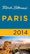 Rick Steves  Paris 2014