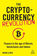 The Cryptocurrency Revolution : blockchains....