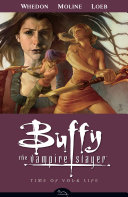 Buffy the Vampire Slayer Season 8 Volume 4: Time of Your Life