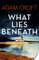 What Lies Beneath Book PDF