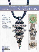 Marcia DeCoster s Beads in Motion