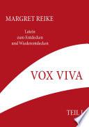 Vox Viva   Lebendiges Wort Teil I