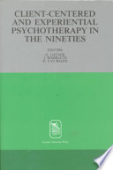 Client-centered and Experiential Psychotherapy in the Nineties Cross Section Of What Is Burgeoing In