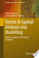 Trends in Spatial Analysis and Modelling