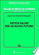 Antichi valori per un nuovo futuro
