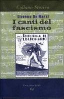 I canti del fascismo