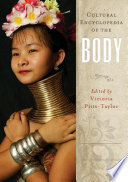 Cultural Encyclopedia of the Body  2 volumes
