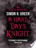 A Hard Day s Knight