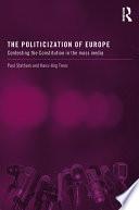 The Politicization of Europe