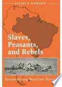Slaves  Peasants  and Rebels