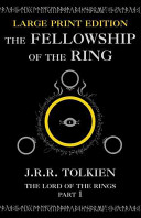 The Fellowship of the Ring by John Ronald Reuel Tolkien