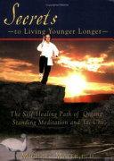 Secrets To Living Younger Longer