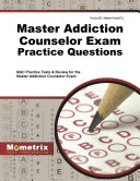 Master Addiction Counselor Exam Practice Questions