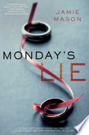 Monday's Lie : sweetheart, dee aldrich fears her husband wants her...