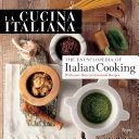 Cucina Italiana  the Encyclopedia of Italian Cooking