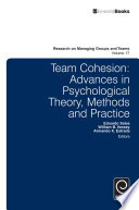 Team Cohesion Advances in Psychological Theory  Methods and Practice