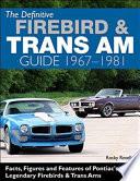 The Definitive Firebird   Trans Am Guide 1967 1969