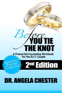 Before You Tie The Knot A Premarital Counseling Workbook For The Diy Couple