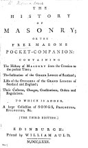 download ebook the free-masons pocket-companion. containing the history of masonry from the creation to the present time; the institution of the grand lodge of scotland; lists of the officers of the grand lodges in england and scotland ... with ... charges, constitutions, ... songs,&c. the second edition. (new edition of the pocket-companion and history of free-masons originally compiled by john entick .) pdf epub