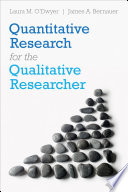 Quantitative Research for the Qualitative Researcher