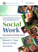 An Introduction to the Profession of Social Work   Mindtap Social Work  1 term Access