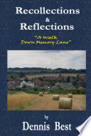 Recollections   Reflections  A Walk Down Memory Lane Book PDF